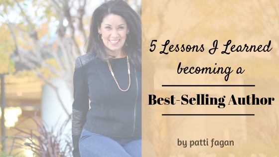 5 Lessons I Learned Becoming a Best Selling Author by Financial Coach Patti Fagan