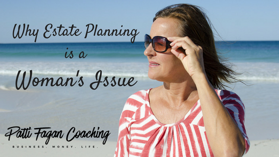 Why Estate Planning is a Woman's Issue - National Estate Planning Awareness Month