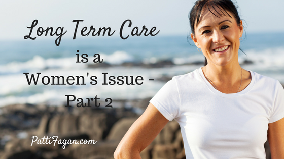 Long Term Care is a Woman's Issue – Part 2