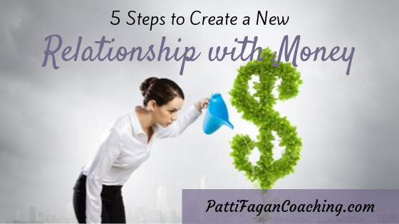 5 Keys to Create a New Relationship with Money - blog post