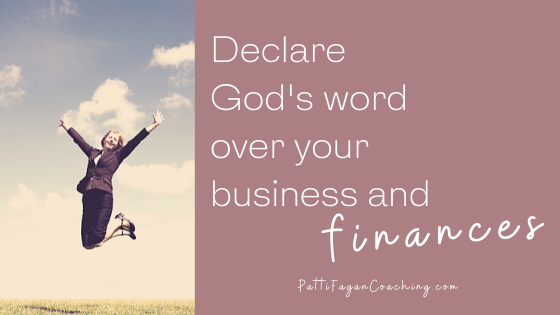 Declare God's Word over your business and finances and watch blessing and provision flow!